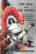 The Silk and Sword Ron Singerton